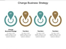 Change Business Strategy Ppt Powerpoint Presentation File Visuals Cpb