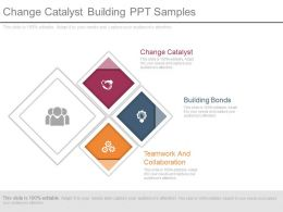 Change Catalyst Building Ppt Samples