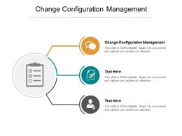 Change Configuration Management Ppt Powerpoint Presentation Infographics Files Cpb