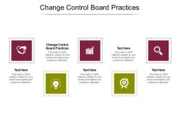 Change Control Board Practices Ppt Powerpoint Presentation Show Graphics Download Cpb