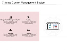 Change Control Management System Ppt Powerpoint Presentation Professional Guidelines Cpb