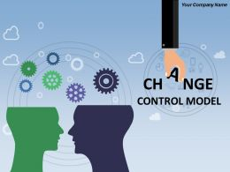 Change Control Model Powerpoint Presentation Slides