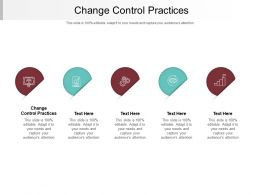 Change Control Practices Ppt Powerpoint Presentation Outline Ideas Cpb