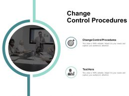 Change Control Procedures Ppt Powerpoint Presentation Layouts Format Cpb