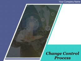 Change Control Process Powerpoint Presentation Slides