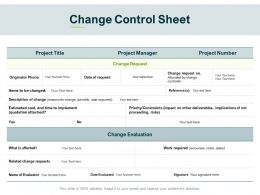 Change Control Sheet Evaluation Ppt Powerpoint Presentation Icon Design Ideas