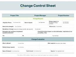 Change Control Sheet Evaluation Ppt Powerpoint Presentation Icon Design Ideas