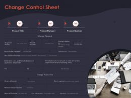 Change Control Sheet Implications Ppt Powerpoint Presentation Layouts Graphic Images
