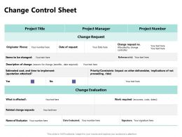 Change Control Sheet Ppt Powerpoint Presentation Ideas Samples