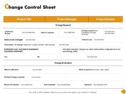 Change Control Sheet Ppt Powerpoint Presentation Outline Model