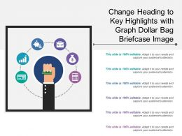 Change Heading To Key Highlights With Graph Dollar Bag Briefcase Image