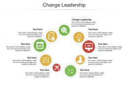 Change Leadership Ppt Powerpoint Presentation Styles Slideshow Cpb