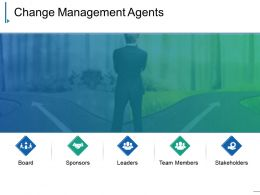 Change Management Agents Powerpoint Images