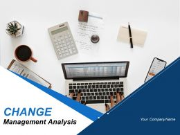 Change Management Analysis Powerpoint Presentation Slides
