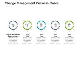 Change Management Business Cases Ppt Powerpoint Presentation Portfolio Themes Cpb