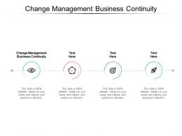 Change Management Business Continuity Ppt Powerpoint Presentation Inspiration Cpb
