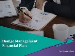 Change Management Financial Plan Powerpoint Presentation Slides