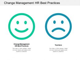 Change Management HR Best Practices Ppt Powerpoint Presentation Ideas Format Cpb