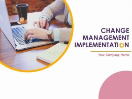 Change Management Implementations Powerpoint Presentation Slides