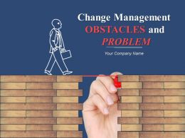 Change Management Obstacles And Problems Powerpoint Presentation Slides