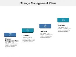 Change Management Plans Ppt Powerpoint Presentation Show Visual Aids Cpb
