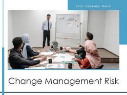 Change Management Risk Communication Innovation Organizational Involved Assessing