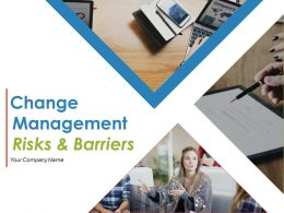 Change Management Risks And Barriers Powerpoint Presentation Slides