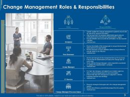 Change Management Roles And Responsibilities Ppt Powerpoint Presentation Show Infographics