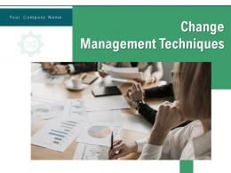 Change Management Techniques Innovation Awareness Reinforcement Knowledge