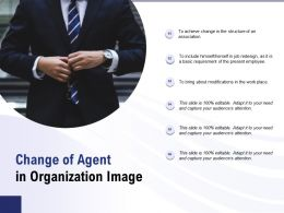 Change Of Agent In Organization Image