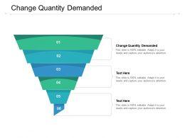 Change Quantity Demanded Ppt Powerpoint Presentation Slides Cpb