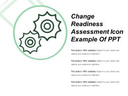 Change Readiness Assessment Icon Example Of Ppt
