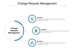 Change Request Management Ppt Powerpoint Presentation Inspiration Cpb