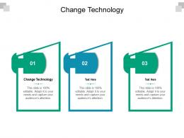 Change Technology Ppt Powerpoint Presentation File Graphics Tutorials Cpb