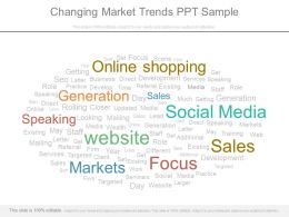 Changing Market Trends Ppt Sample
