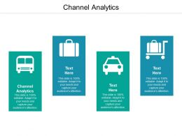 Channel Analytics Ppt Powerpoint Presentation File Gridlines Cpb