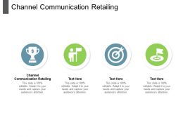 Channel Communication Retailing Ppt Powerpoint Presentation Infographics Graphics Pictures Cpb