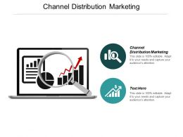 Channel Distribution Marketing Ppt Powerpoint Presentation Summary Slideshow Cpb