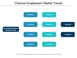 Channel Enablement Market Trends Ppt Powerpoint Presentation Pictures Slide Portrait Cpb