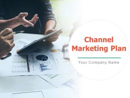 Channel Marketing Plan Promote Multichannel Engagement Leverage Industry