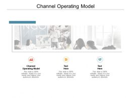 Channel Operating Model Ppt Powerpoint Presentation Outline Ideas Cpb
