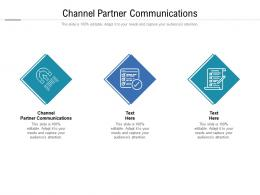 Channel Partner Communications Ppt Powerpoint Presentation Icon Example File Cpb
