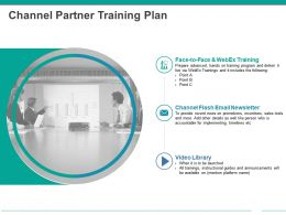Channel Partner Training Plan Powerpoint Presentation Templates