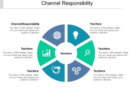 Channel Responsibility Ppt Powerpoint Presentation File Deck Cpb