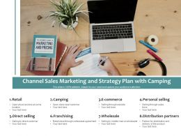 Channel Sales Marketing And Strategy Plan With Camping