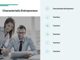 Characteristic Entrepreneur Ppt Powerpoint Presentation Tutorials Cpb