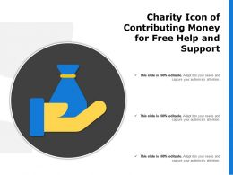 Charity Icon Of Contributing Money For Free Help And Support