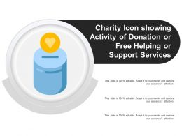 Charity Icon Showing Activity Of Donation Or Free Helping Or Support Services