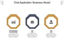 Chat Application Business Model Ppt Powerpoint Presentation Gallery Inspiration Cpb