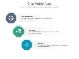 Chat Mobile Apps Ppt Powerpoint Presentation Professional Clipart Images Cpb